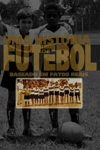 Pôster de Uma História do Futebol