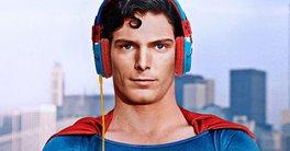 Superman | O que o Homem de Aço ouviria em sua playlist?
