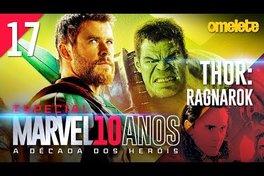 MARVEL SEM VERGONHA: THOR - RAGNAROK | Marvel 10 Anos #17
