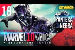 MARVEL FAZ HISTÓRIA: PANTERA NEGRA | Marvel 10 Anos