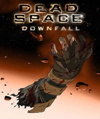 Dead Space Downfall – 2008