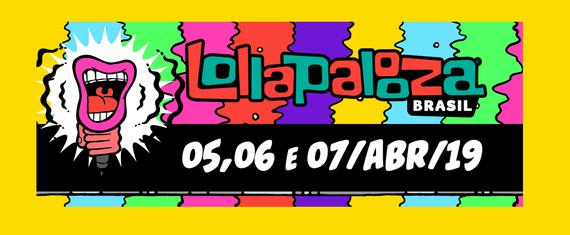 Resultado de imagem para lollapalooza 2019